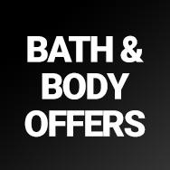 Bath & Body Offers